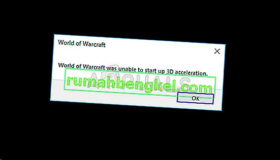 Poprawka: World of Warcraft nie mógł uruchomić akceleracji 3D