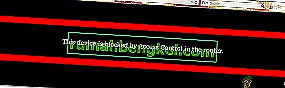 إصلاح: هذا الجهاز محظور عن طريق التحكم في الوصول في جهاز التوجيه