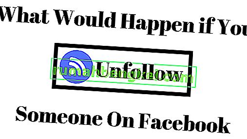 Qué sucede cuando dejas de seguir a alguien en Facebook