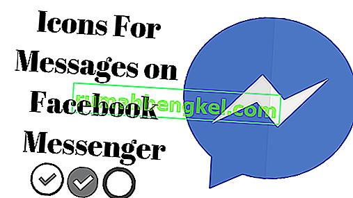 Какво означават иконите, появяващи се заедно с вашето съобщение във Facebook Messenger